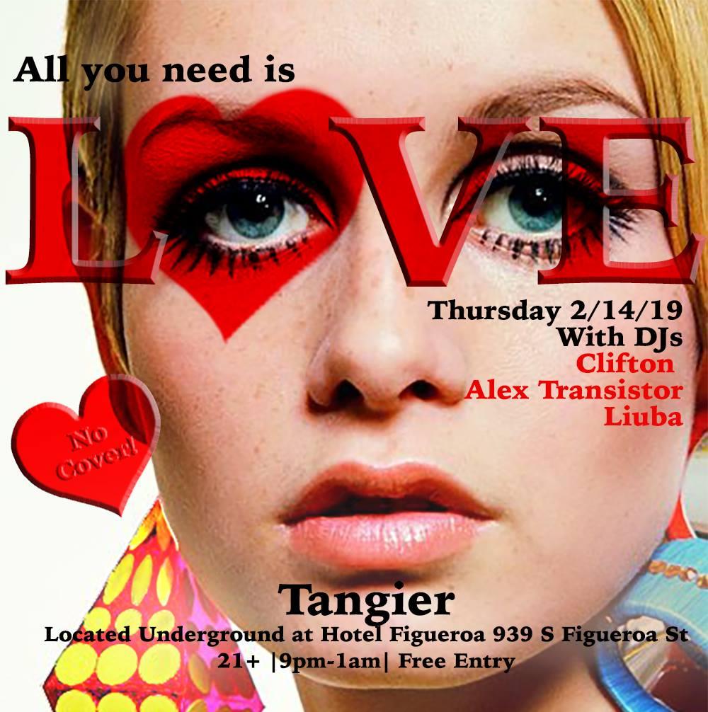 All You Need Is Love w/ DJs Clifton, Alex Transistor, & Liuba